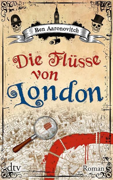 Die Flüsse von London – Ben Aaronovitch