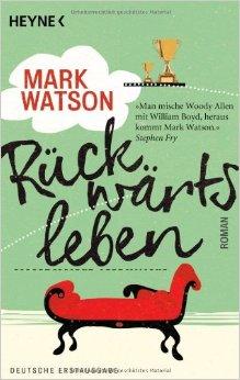 Rückwärtsleben – Mark Watson