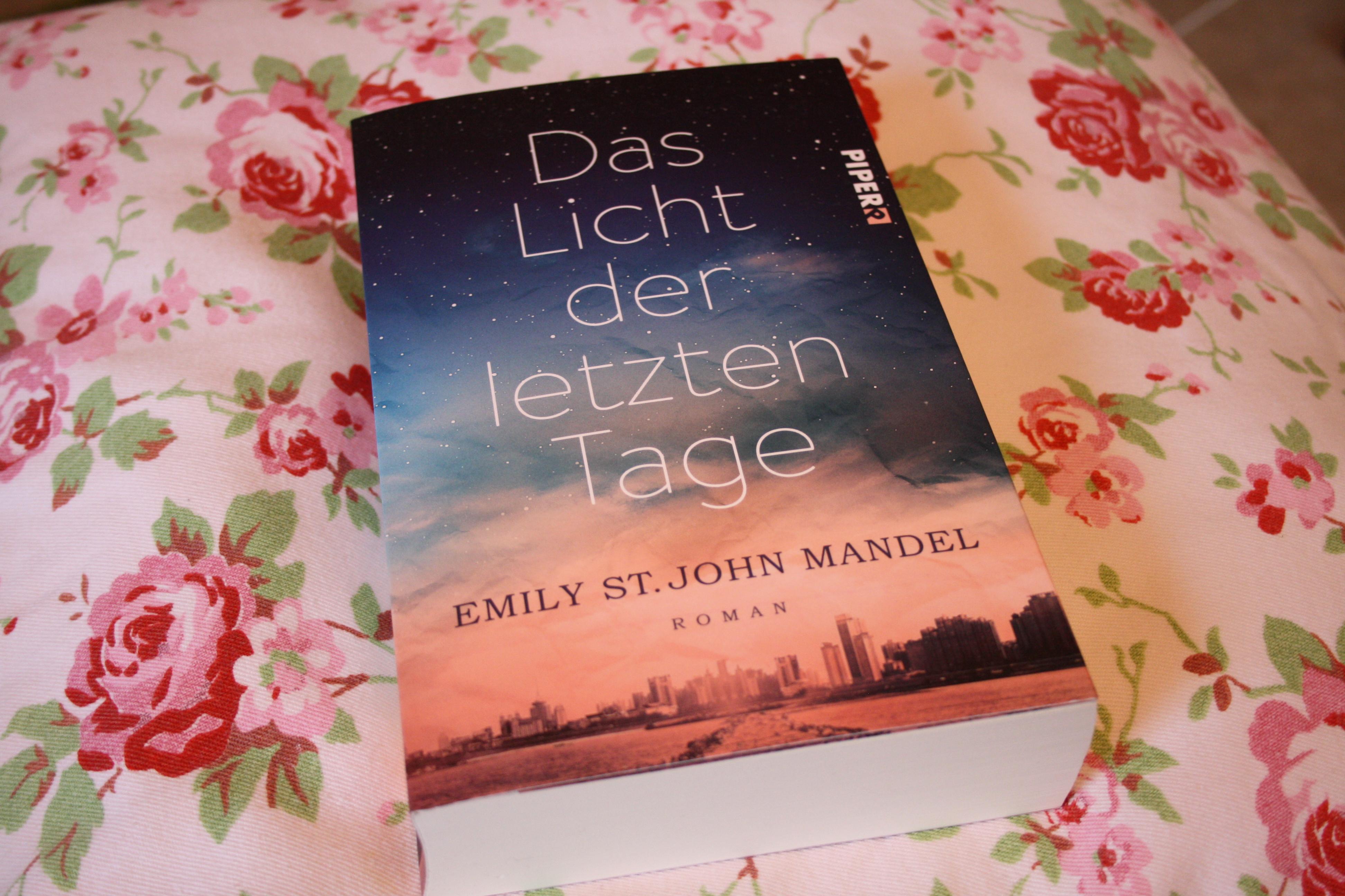 Das Licht der letzten Tage – Emily St. John Mandel