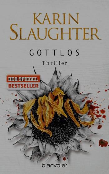 Gottlos – Karen Slaughter – Gastbeitrag