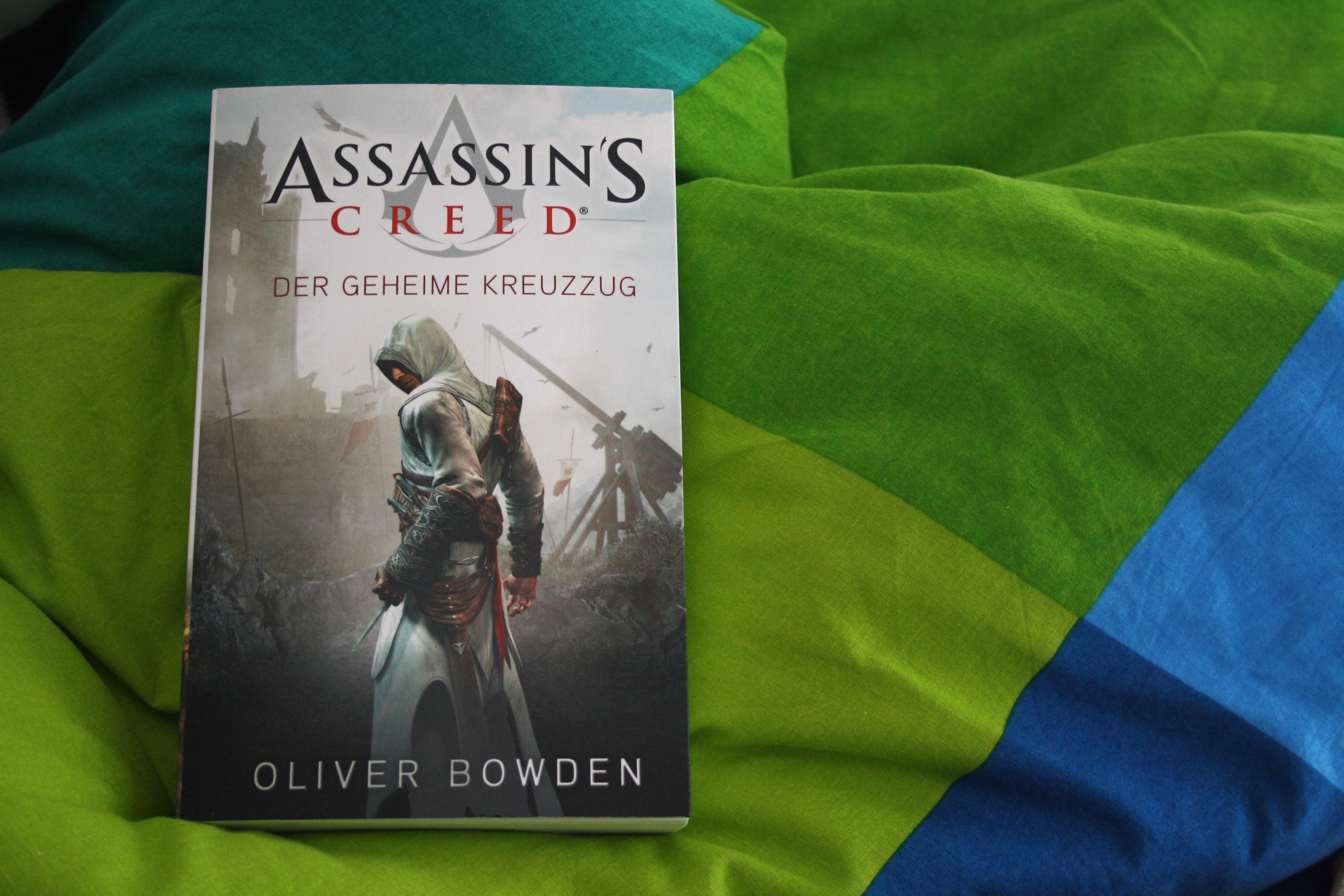 Assassin's Creed – der geheime Kreuzzug – Oliver Bowden