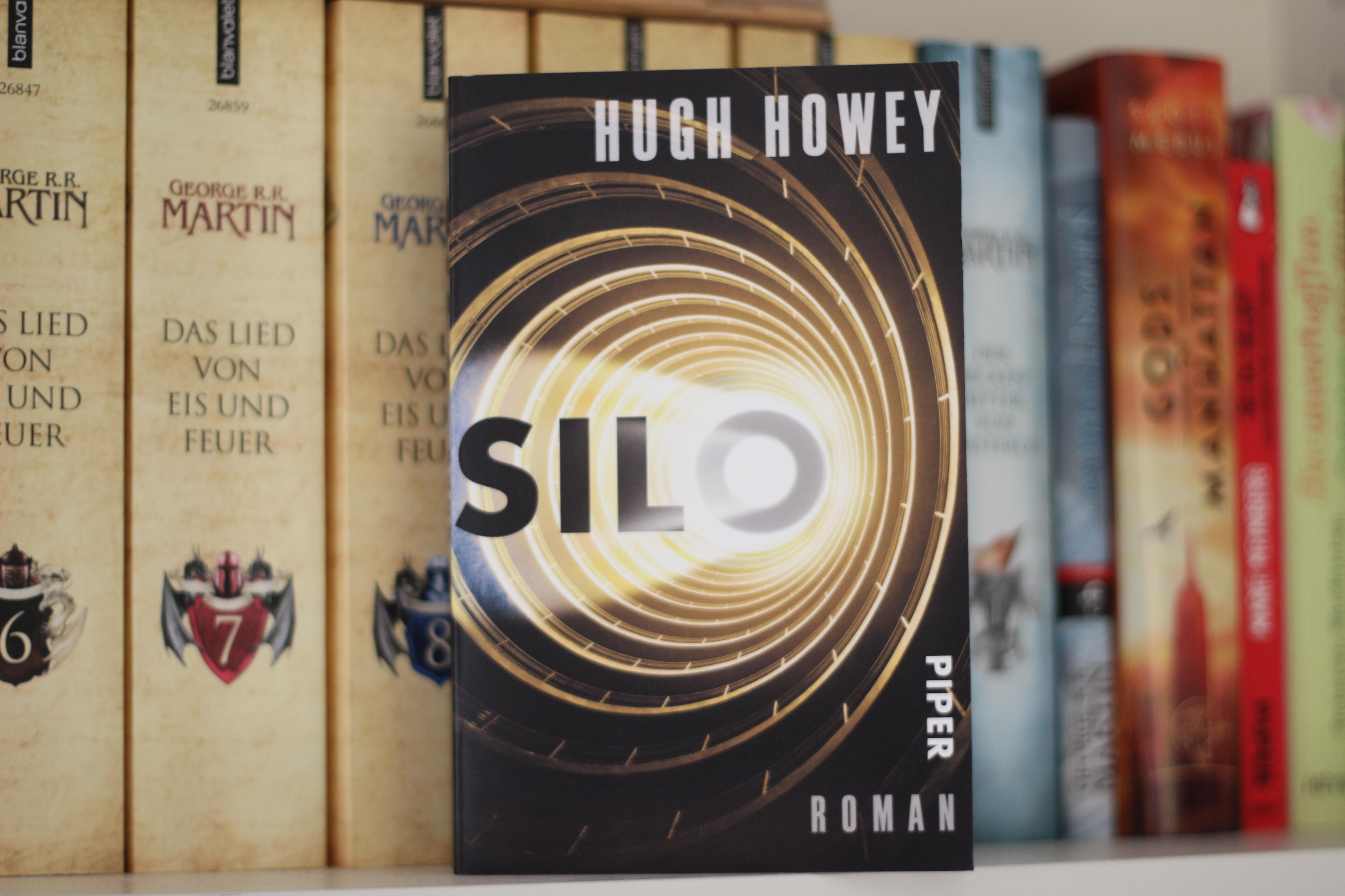 """Silo – Hugh Howey – """"Ich will hier raus"""""""