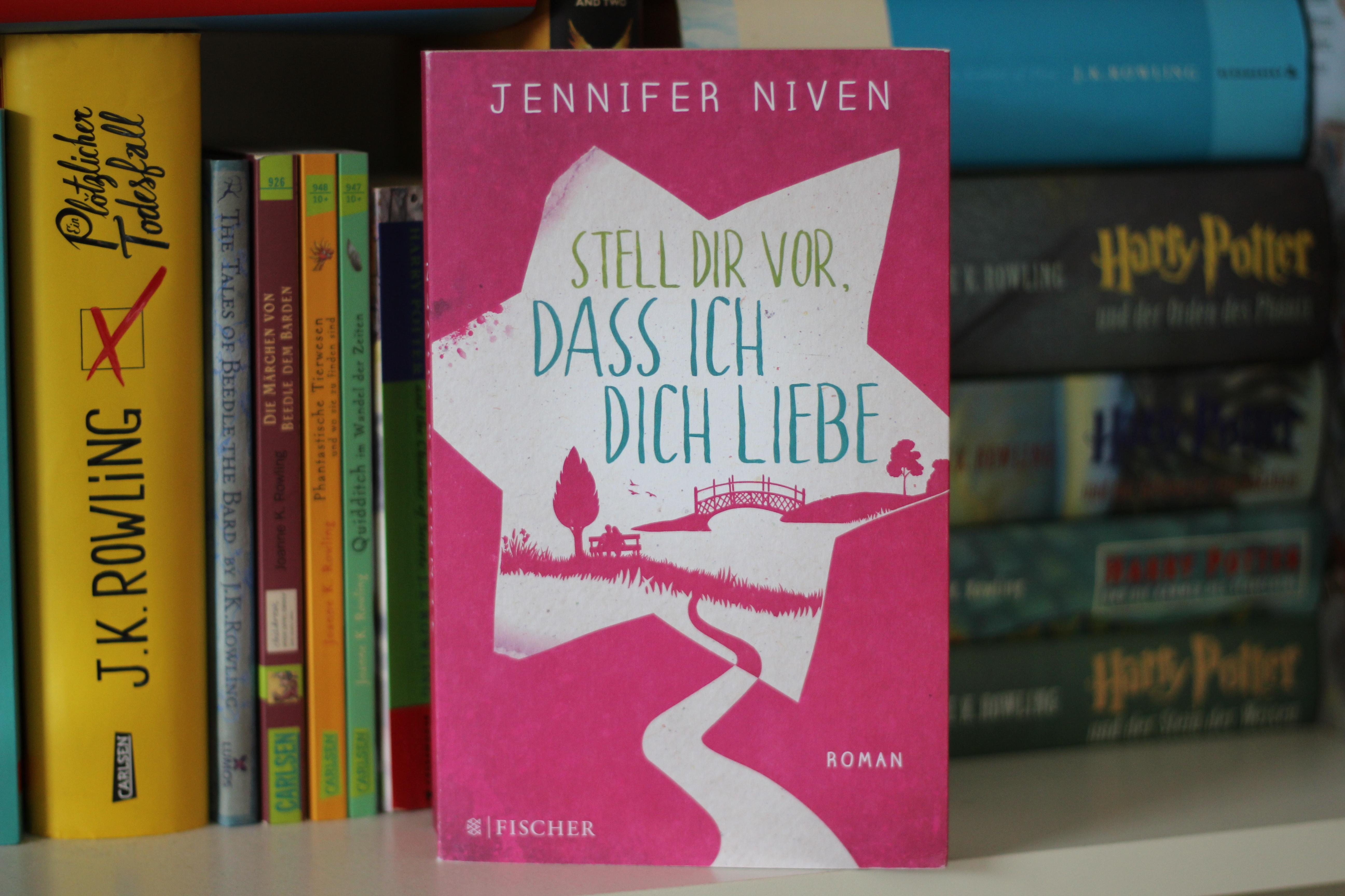 Stell dir vor, dass ich dich liebe – Jennifer Niven