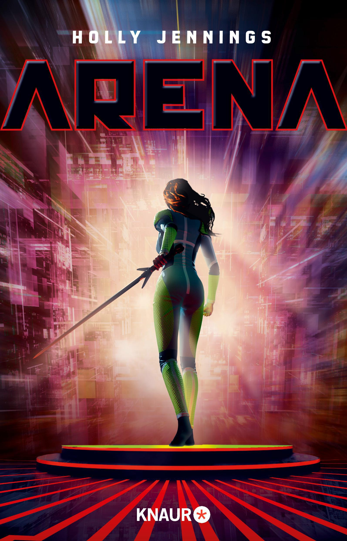 Arena – Holly Jennings – Wenn Dystopie daneben geht